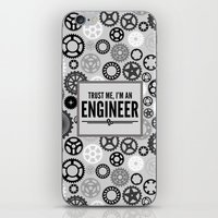 engineer iPhone & iPod Skins featuring Trust Me Engineer Quote by EnvyArt