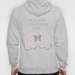Donkey Couple Together - You and me together we could do anything baby - Happy Valentines Day Hoody