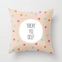 treat yo self Throw Pillows featuring Treat Yo Self II by Galaxy Eyes
