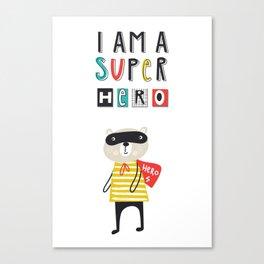 I am a SUPERHERO Canvas Print