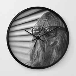 You're An Idiot! - Not Sasquatch or Chewbacca humorous rorschach black and white photograph  Wall Clock