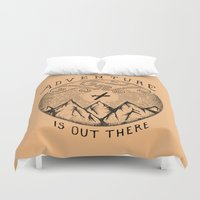 adventure is out there Duvet Covers featuring ADVENTURE IS OUT THERE by Vincent Cousteau