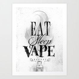 Poster eat sleep vape Art Print