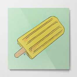 THERE'S ALWAYS TIME FOR A BANANA POP! Metal Print