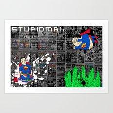 Fortress 2 : The Rise of Stupidman Art Print