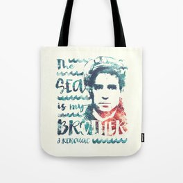 The Sea Is My Brother Tote Bag