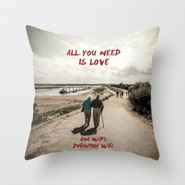 all you need is wifi Throw Pillow