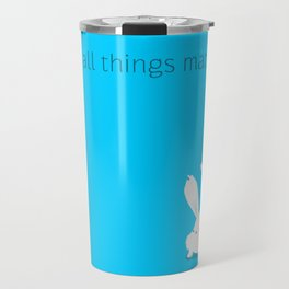 Small things matter Travel Mug