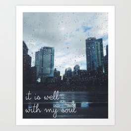 It Is Well With My Soul, Custom Print, Chicago Art Print