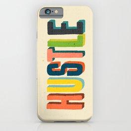 Hustle iPhone Case