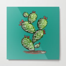 Psalm 63 watercoulor cactus bible verse Metal Print
