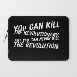 Can Never Kill The Revolution Laptop Sleeve