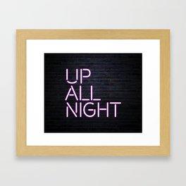 up all night neon Framed Art Print