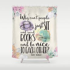 Why Can't People Just Sit And Read Books - Bookish Design Shower Curtain