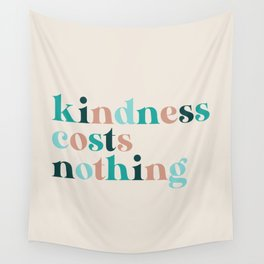 Kindness Costs Nothing - Beachy Wall Tapestry