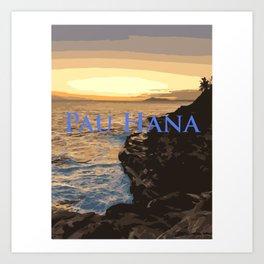 Pau Hana (All done) Art Print