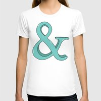 ampersand T-shirts featuring Ampersand by Chelsea Herrick