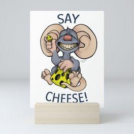Say Cheese! Mini Art Print