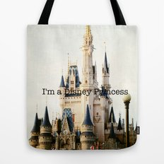 IM A DISNEY PRINCESS Tote Bag