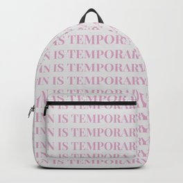 pain is temporary - white Backpack