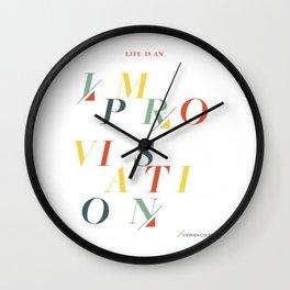 Life is an Improvisation Wall Clock