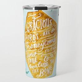 Gracious Words (Proverbs 16:24) Travel Mug