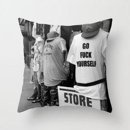 Go Fuck Yourself Throw Pillow