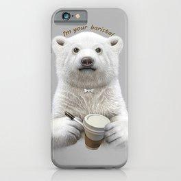 I'M YOUR BARISTA iPhone Case