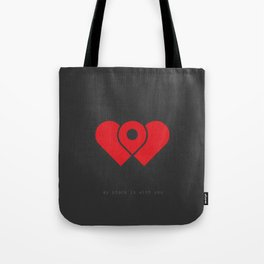 my place is with you Tote Bag