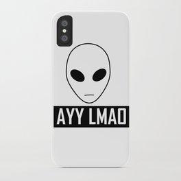Ayy Lmao iPhone Case