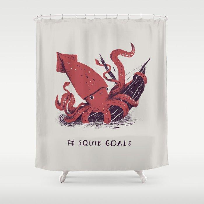 Squid Goals Squadgoals Shirt Shower Curtain