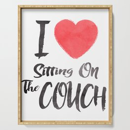 I Heart Sitting On The Couch Serving Tray