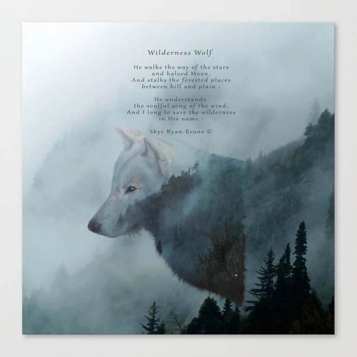wilderness wolf poem canvas print by skyeryanevans society6
