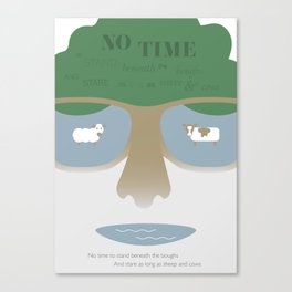 NO TIME TO STAND BENEATH THE BOUGHS Canvas Print
