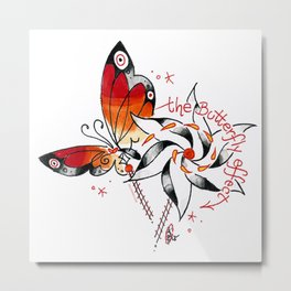 the butterfly effect a`la DANG Metal Print