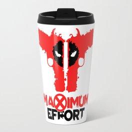 Maximum Effort Travel Mug