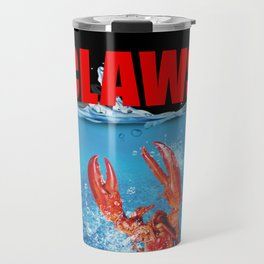 Claws Funny Claws Lobster Jaws Creature Travel Mug