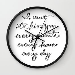 I Believe in a Thing Called Love Wall Clock