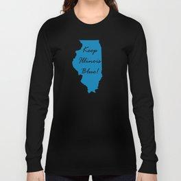 Keep Illinois Blue! Proud Vote Democrat Liberal! 2018 Midterms Long Sleeve T-shirt