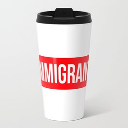 Immigrant Travel Mug