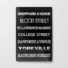 Toronto Streets Side 2 Metal Print