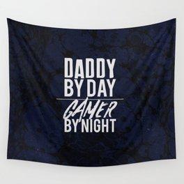 daddy y day / gamer by night 2018 Wall Tapestry