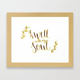 it is well with my soul, bible verse,scripture art,bible cover,inspirational quote Framed Art Print