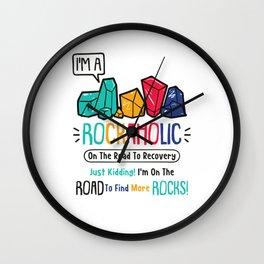 Rockhounding Rockaholic Geologist Wall Clock