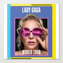 JOANNE WORLD TOUR 2017 LADY GAG Canvas Print
