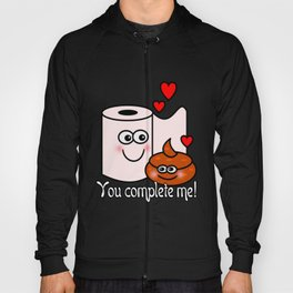 You Complete Me! Hoody