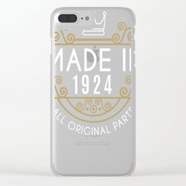 Made In 1924 All Original Parts Birthday Gift Clear iPhone Case