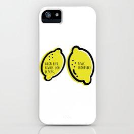 Lemon Quote iPhone Case