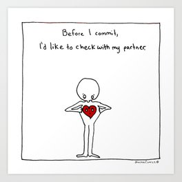 Before I commit, I need to check with my partner Art Print
