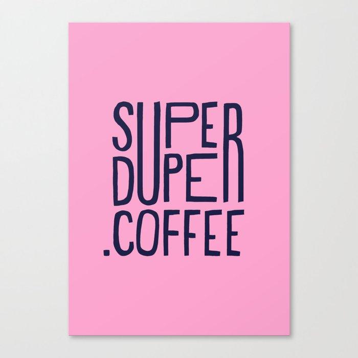 SUPERDUPER coffee mark Canvas Print